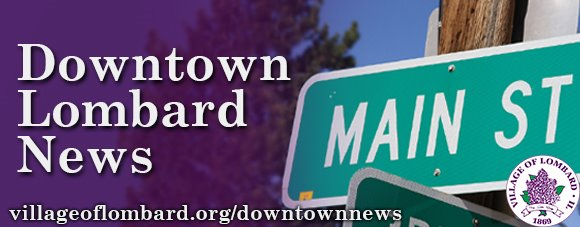 Downtown Lombard News